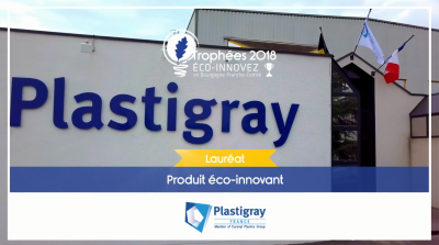 Plastigray Lauréat du Trophée Eco-Innovez 2018